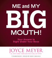 Me and My Big Mouth! - Joyce Meyer