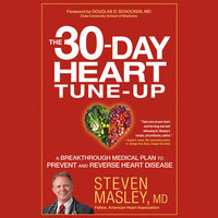 The 30-Day Heart Tune-Up - Steven Masley