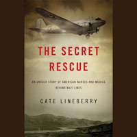 The Secret Rescue - Cate Lineberry