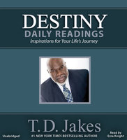 Destiny Daily Readings - T.D. Jakes
