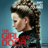 The Girl Next Door - Amy Jo Cousins