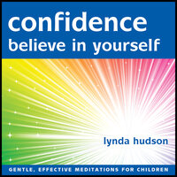 Confidence - Believe in yourself - Lynda Hudson