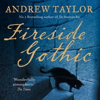Fireside Gothic - Andrew Taylor
