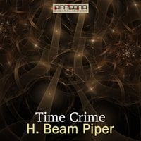 Time Crime - H. Beam Piper