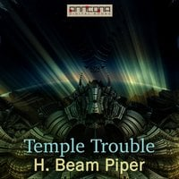 Temple Trouble - H. Beam Piper