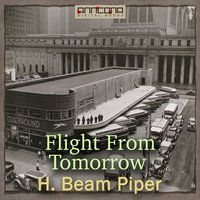 Flight From Tomorrow - H. Beam Piper