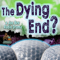 The Dying End? - Daws Butler