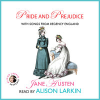 Pride and Prejudice with Songs from Regency England - Jane Austen