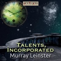 Talents, Incorporated - Murray Leinster