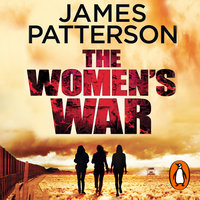The Women's War - James Patterson