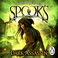 Spook's: Dark Assassin - Joseph Delaney