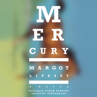 Mercury - Margot Livesey