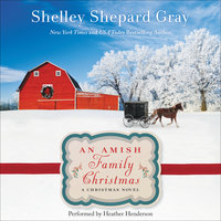 An Amish Family Christmas - Shelley Shepard Gray