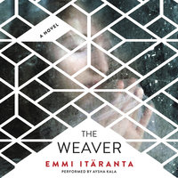 The Weaver - Emmi Itäranta