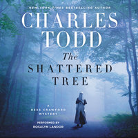 The Shattered Tree - Charles Todd
