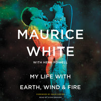 My Life with Earth, Wind & Fire - Maurice White,Herb Powell