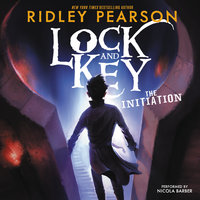 Lock and Key: The Initiation - Ridley Pearson