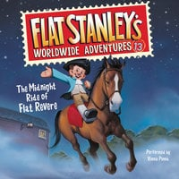 Flat Stanley's Worldwide Adventures #13: The Midnight Ride of Flat Revere Unabri - Jeff Brown
