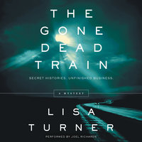 The Gone Dead Train - Lisa Turner
