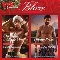 Christmas with the Marine & Her Naughty Holiday - Tiffany Reisz,Candace Havens