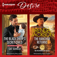 The Black Sheep's Secret Child & The Rancher Returns - Cat Schield,Brenda Jackson