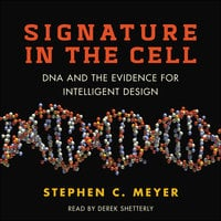 Signature in the Cell - Stephen C. Meyer