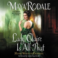 Lady Claire Is All That - Maya Rodale