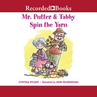 Mr. Putter & Tabby Spin the Yarn - Cynthia Rylant