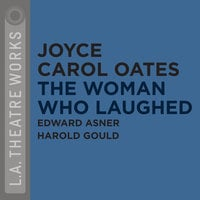 The Woman Who Laughed - Joyce Carol Oates