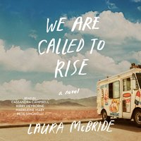We Are Called to Rise - Laura McBride