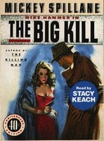 The Big Kill - Mickey Spillane