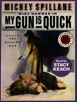 My Gun is Quick - Mickey Spillane