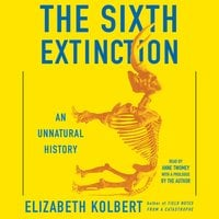 The Sixth Extinction - Elizabeth Kolbert
