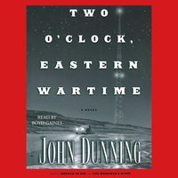 Two O'Clock, Eastern Wartime - John Dunning