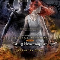 City of Heavenly Fire - Cassandra Clare