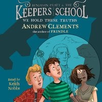 We Hold These Truths - Andrew Clements