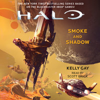 Halo: Smoke and Shadow - Kelly Gay