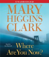 Where Are You Now? - Mary Higgins Clark