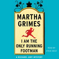 I Am the Only Running Footman - Martha Grimes