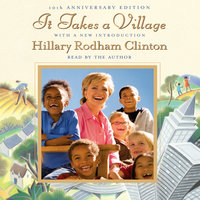 It Takes a Village - Hillary Rodham Clinton