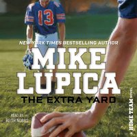 The Extra Yard - Mike Lupica