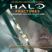 HALO: Fractures: Extraordinary Tales from the Halo Canon - James Swallow,Christie Golden,Tobias S. Buckell,Matt Forbeck,Kelly Gay,Troy Denning,Frank O'Connor,John Jackson Miller,Joseph Staten,Brian Reed,Morgan Lockhart,Kevin Grace