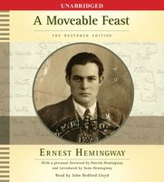 A Moveable Feast: The Restored Edition - Ernest Hemingway