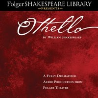 Othello: Fully Dramatized Audio Edition - William Shakespeare