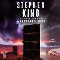 Dark Tower II: The Drawing of the Three - Stephen King