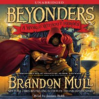 A World Without Heroes - Brandon Mull