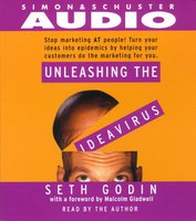 Unleashing the Idea Virus - Seth Godin