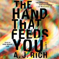 The Hand That Feeds You - A.J. Rich