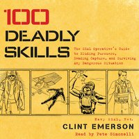 100 Deadly Skills - Clint Emerson