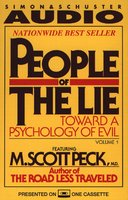People of the Lie Vol. 1: Toward a Psychology of Evil - M. Scott Peck